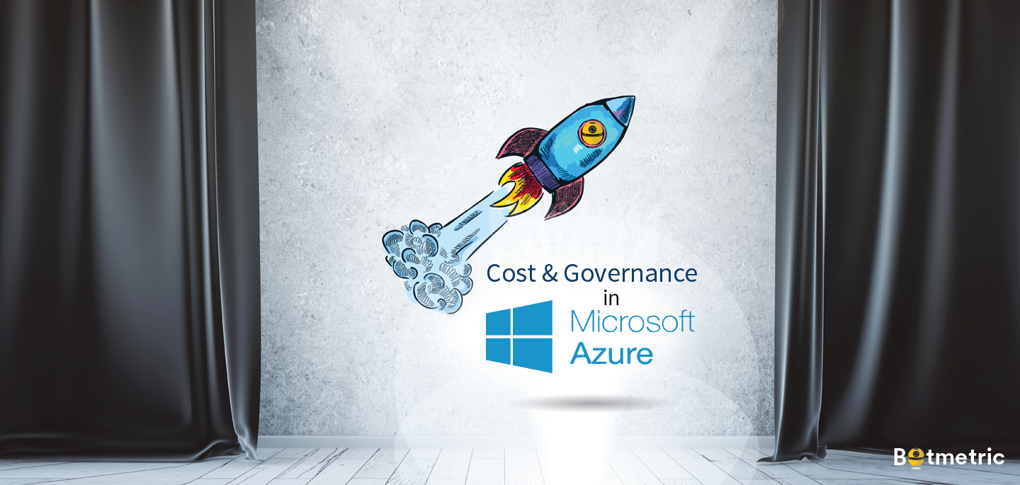Botmetric Cost & Governance Beta in Microsoft Azure