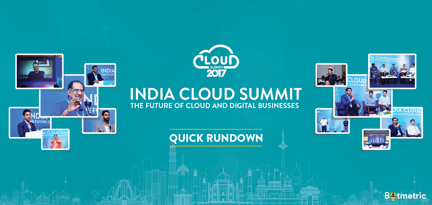 India Cloud Summit Quick Rundown